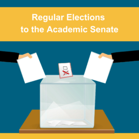 Regular Elections to the Academic Senate for the Term of Office 2021-2024